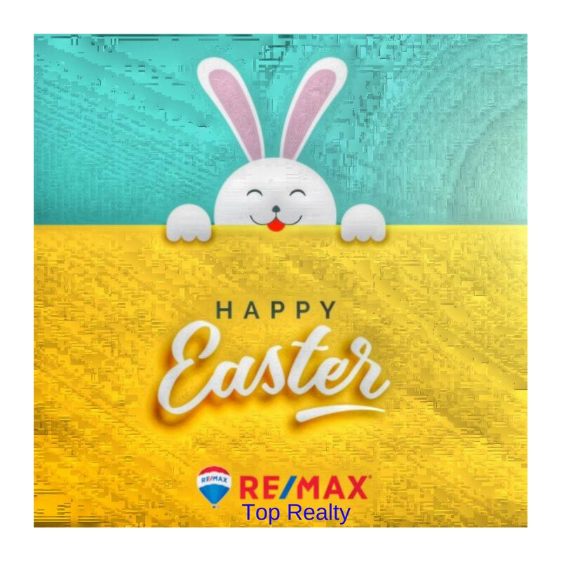 RE/MAX Top Realty | Happy Easter