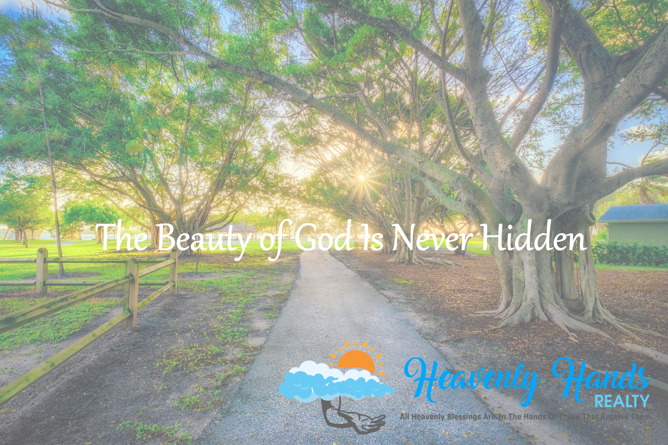 The Beauty Of God Is Never Hidden