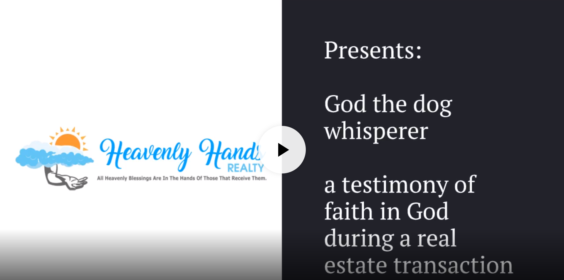 A Video testimony of Faith In God From Our Real Estate Agent