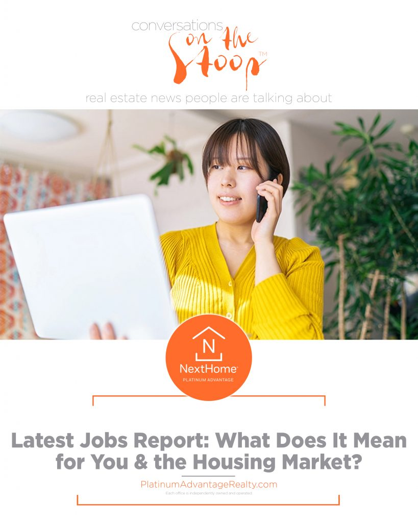 Latest Jobs Report: What Does It Mean for You & the Housing Market?